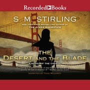 The Desert and the Blade audiobook by S.M. Stirling
