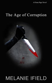 The Age of Corruption ebook by Melanie Ifield