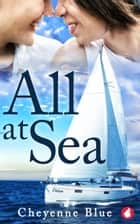 All at Sea ebook by Cheyenne Blue