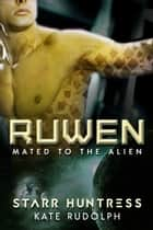 Ruwen ebooks by Kate Rudolph, Starr Huntress