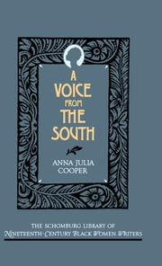 A Voice From the South ebook by Anna Julia Cooper, Mary Helen Washington