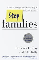 Stepfamilies ebook by James H. Bray,John Kelly