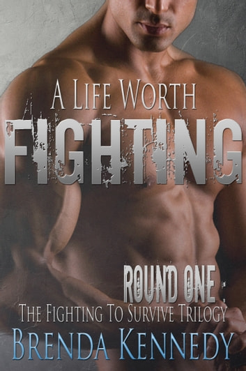A Life Worth Fighting ebook by Brenda Kennedy