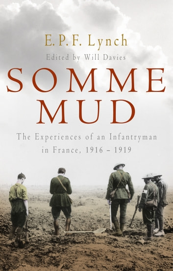 Somme Mud ebook by E P F Lynch