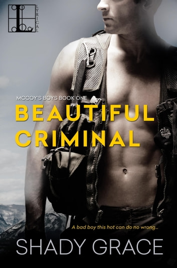 Beautiful Criminal ebook by Shady Grace