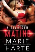 A Civilized Mating - The Instinct, #1 ebook by