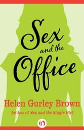 Sex and the Office ebook by Helen Gurley Brown