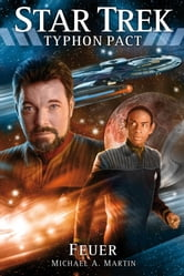 Star Trek - Typhon Pact 2: Feuer ebook by Michael A. Martin