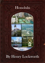 Honolulu ebook by Henry Lockworth,Lucy Mcgreggor,John Hawk