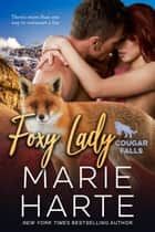 Foxy Lady ebook by Marie Harte