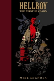 Hellboy: The First 20 Years ebook by Mike Mignola