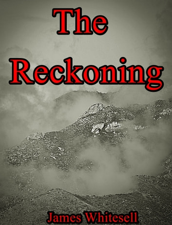 The Reckoning ebook by James Whitesell