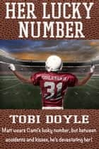 Her Lucky Number ebook by Tobi Doyle