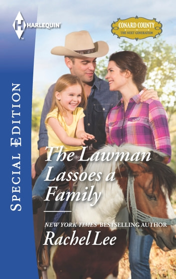 The Lawman Lassoes a Family ebook by Rachel Lee
