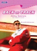 Back On Track ebook by Abby Gaines