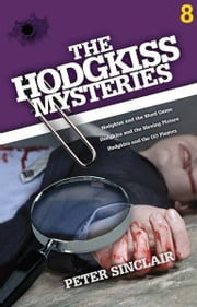 The Hodgkiss Mysteries Volume Eight ebook by Peter Sinclair