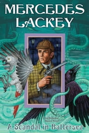 A Scandal in Battersea ebook by Mercedes Lackey