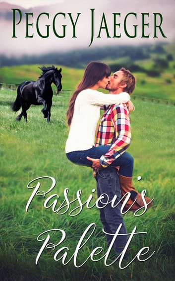 Passion's Palette ebook by Peggy  Jaeger