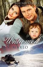 Untamed ebook by J. S. Marlo