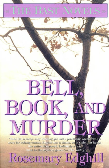 Bell, Book, and Murder - The Bast Mysteries ebook by Rosemary Edghill