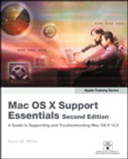 Apple Training Series - Mac OS X Support Essentials ebook by Kevin M. White