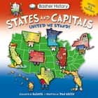 Basher History: States and Capitals - United We Stand ebook by Simon Basher, Dan Green, Edward Widmer