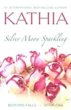 Silver Moon Sparkling ebook by Kathia, Kate Perry