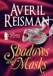 Shadows and Masks ebook by Averil Reisman