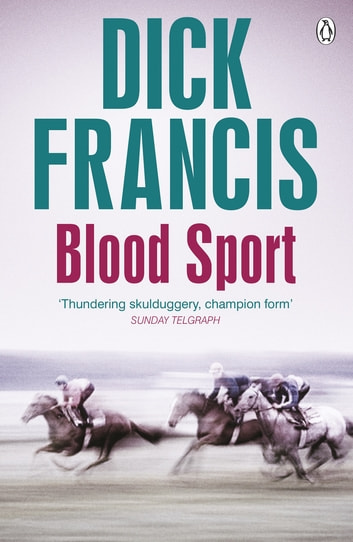 Blood Sport ebook by Dick Francis