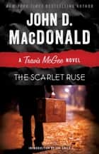 The Scarlet Ruse ebook by John D. MacDonald,Lee Child