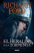 El heraldo de la tormenta eBook by Richard Ford
