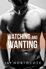 Watching and Wanting eBook by Jay Northcote