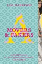 Movers & Fakers ebook by Lisi Harrison