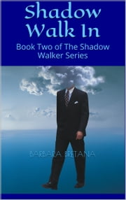 Shadow Walk In ebook by Barbara Bretana