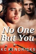 No One But You - Levi & Stacy ebook by