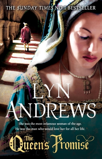 The Queen's Promise - A fresh and gripping take on Anne Boleyn's story ebook by Lyn Andrews