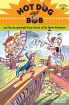 Hot Dog and Bob and the Dangerously Dizzy Attack of the Hypno Hamsters ebook by L. Bob Rovetch,Dave Whamond