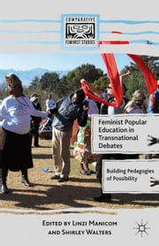 Feminist Popular Education in Transnational Debates - Building Pedagogies of Possibility ebook by
