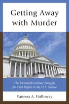 Getting Away with Murder ebook by Vanessa A. Holloway