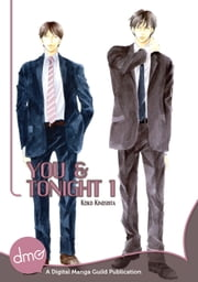 You and Tonight Vol. 1 ebook by Keiko Kinoshita
