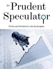 The Prudent Speculator: November 2012 ebook by John Buckingham