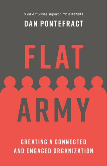Flat Army - Creating a Connected and Engaged Organization ebook by Dan Pontefract