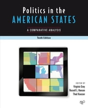 Politics in the American States - A Comparative Analysis ebook by