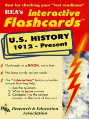 United States History 1912-Present Interactive Flashcards Book ebook by The Editors of REA
