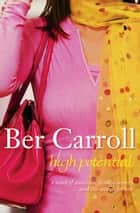 High Potential ebook by Ber Carroll