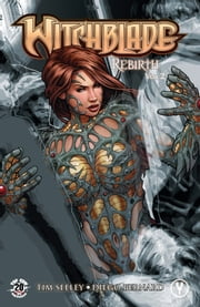 Witchblade Rebirth Volume 2 ebook by Tim Seeley, Diego Bernard, Fred Benes,...