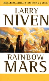 Rainbow Mars ebook by Larry Niven