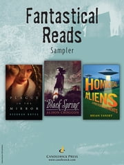 Fantastical Reads: Exclusive Candlewick Press Sampler ebook by Alison Croggon,Brian Yansky,Deborah Noyes