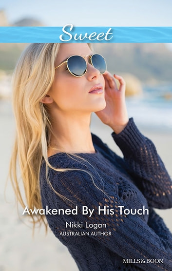 Awakened By His Touch ebook by Nikki Logan