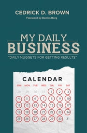 My Daily Business ebook by Cedrick D. Brown